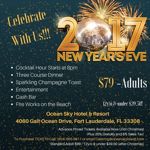 ocean sky hotel resort invite you and your family to join us for an unforgettable new years party filled with drinks dinner and dancing